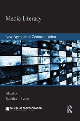 Media Literacy: New Agendas in Communication
