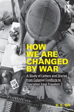 How We Are Changed by War: A Study of Letters and Diaries