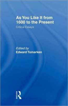 As You Like It From 1600 To The Present