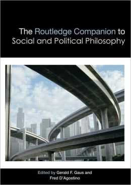 The Routledge Companion to Social and Political Philosophy