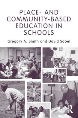 Place-And Community-Based Education in Schools