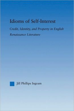 Idioms Of Self-Interest