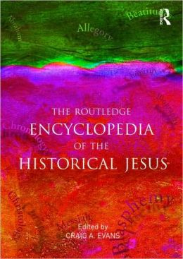 Routledge Encyclopedia of the Historical Jesus