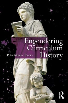 Engendering Curriculum History