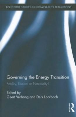 Governing the Energy Transition: Reality, Illusion or Necessity?