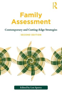 Family Assessment: Contemporary and Cutting-Edge Strategies