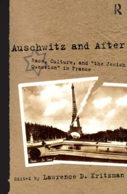 Auschwitz and After: Race, Culture and