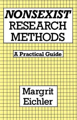 Nonsexist Research Methods: A Practical Guide