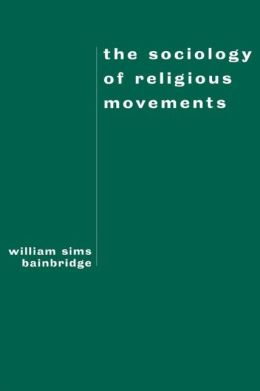 The Sociology of Religious Movements