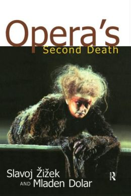Opera's Second Death