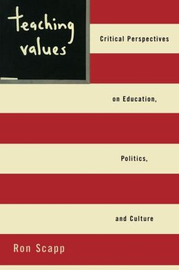 Teaching Values: Education, Politics and Culture