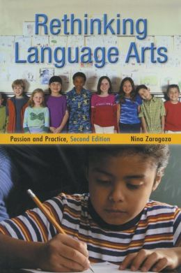 Rethinking Language Arts: Passion and Practice