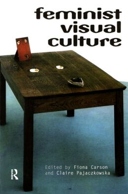 Feminist Visual Culture