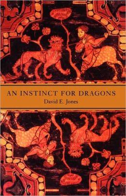 An Instinct For Dragons