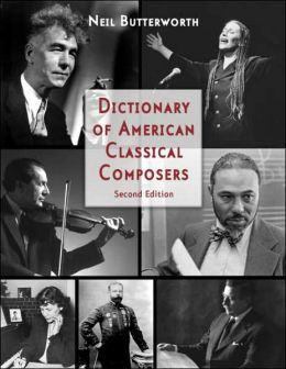 Dictionary American Classical Composers