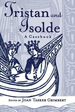Tristan and Isolde: A Casebook