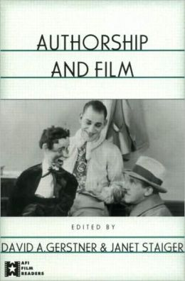 Authorship and Film (AFI Film Readers Series)