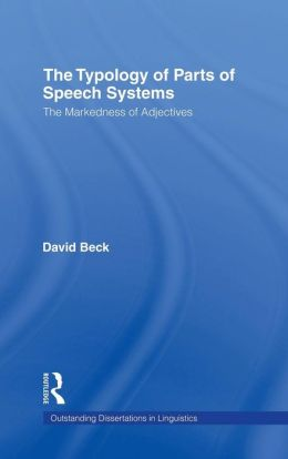 Typology of Parts of Speech Systems: The Markedness of Adjectives