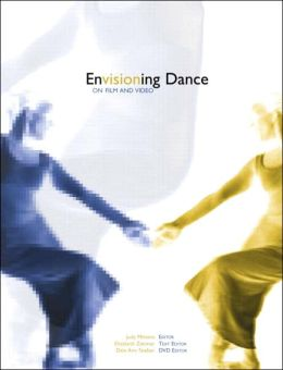 Envisioning Dance: On Film and Video