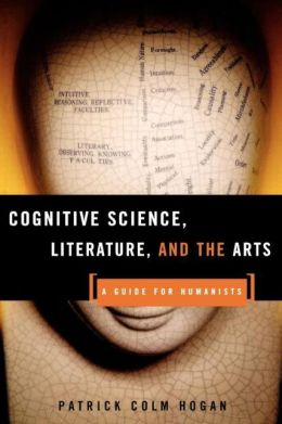 Cognitive Science, Literature, and the Arts: A Guide for Humanists