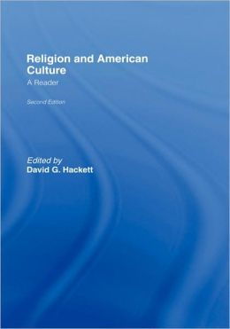 Religion and American Culture: A Reader