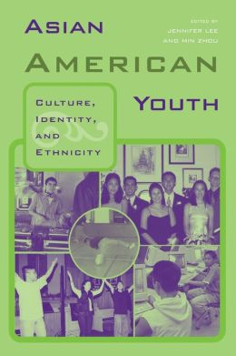 Asian American Youth: Culture, Identity, and Ethnicity