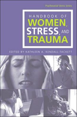 Handbook of Women, Stress and Trauma