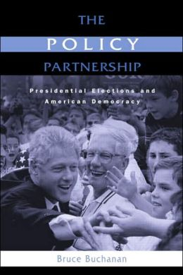 The Policy Partnership: Presidential Elections and American Democracy