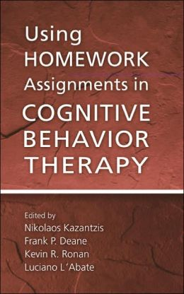 Using Homework Assignments in Cognitive-Behavioral Therapy
