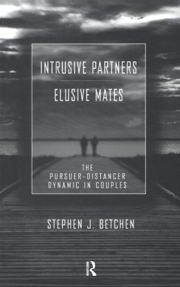 Intrusive Partners - Elusive Mates