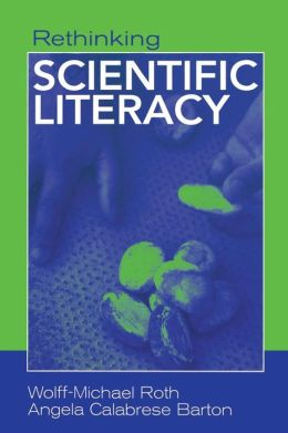 Rethinking Scientific Literacy