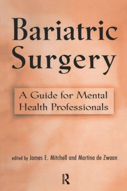 Bariatric Surgery: A Guide for Mental Health Professionals