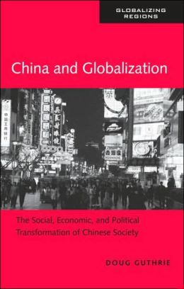 Globalization and the Transformation of Chinese Society