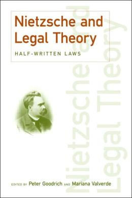 Half-Written Laws: Nietzsche and Legal Theory