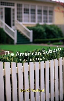 The American Suburb: The Basics