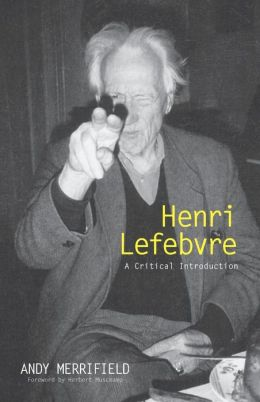 Henri Lefebvre: A Critical Introduction