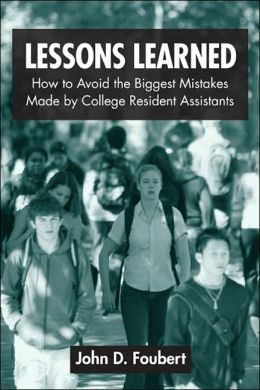 Lessons Learned: How to Avoid the Biggest Mistakes Made by College Resident Advisors