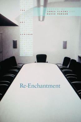 Re-enchantment: The Art Seminar
