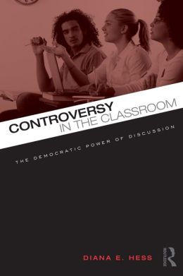Controversy in the Classroom: The Democratic Power of Discussion