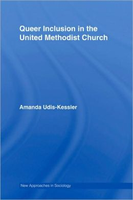 Queer Inclusion in the United Methodist Church