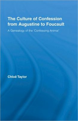 The Culture of Confession from Augustine to Foucault