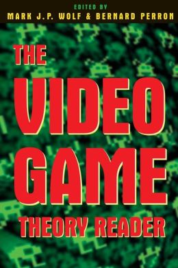 The Video GameTheory Reader
