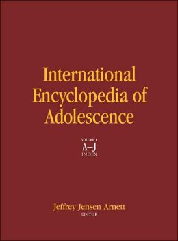 International Encyclopedia of Adolescence: A Historical and Cultural Survey of Young People Around the World