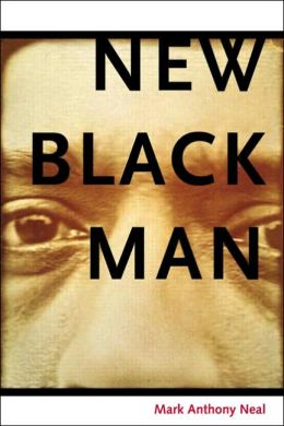 New Black Man: Rethinking Black Masculinity