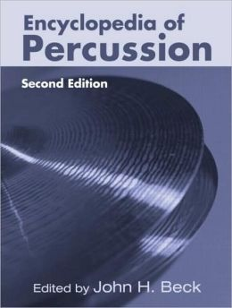 Encyclopedia of Percussion 2E