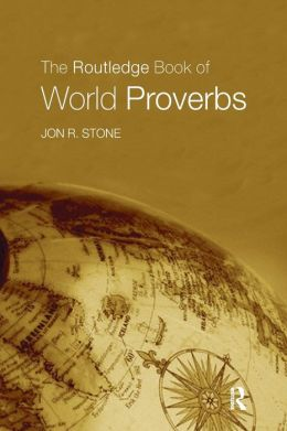 Routledge Dictionary of World Proverbs