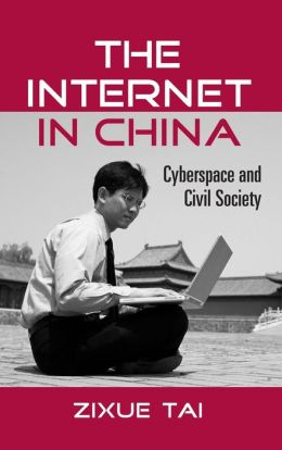 The Internet In China: Cyberspace And Civil Society