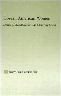 Korean American Women Stories of Acculturation and Changing Selves