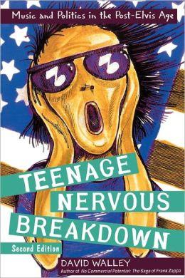 Teenage Nervous Breakdown