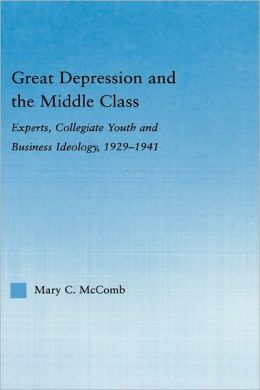 Great Depression And The Middle Class